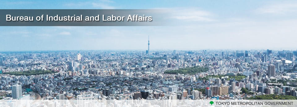 Bureau of Industrial and Labor Affairs, Tokyo Metropolitan Government